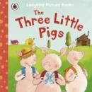 Image for The three little pigs  : based on a traditional folk tale