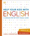 Image for Help your kids with English  : a unique step-by-step visual guide