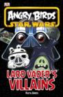 Image for Lard Vader's villains