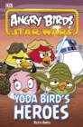 Image for Yoda bird's heroes.