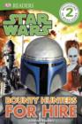 Image for Bounty hunters for hire: written by Catherine Saunders.