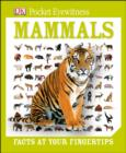 Image for Mammals: facts at your fingertips.