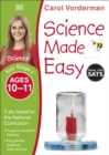 Image for Science made easyKey Stage 2, ages 10-11