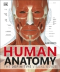 Image for Human anatomy  : the definitive visual guide