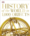 Image for History of the world in 1,000 objects