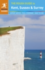 Image for The rough guide to Kent, Sussex & Surrey.