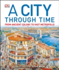 Image for A city through time
