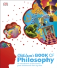 Image for Children's book of philosophy  : an introduction to the world's great thinkers and their big ideas