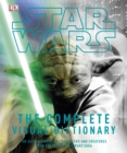 Image for Star Wars  : the complete visual dictionary
