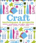 Image for Craft  : techniques & projects