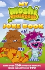 Image for My Moshi Monsters joke book  : with over 230 monster-tickling jokes submitted by you!