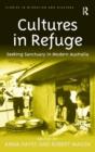 Image for Cultures in refuge  : seeking sanctuary in modern Australia