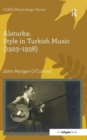Image for Alaturka  : style in Turkish music (1923-1938)