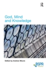 Image for God, mind and knowledge