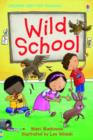 Image for Wild school