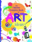 Image for The Usborne complete book of art ideas