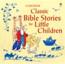 Image for Usborne classic Bible stories for little children