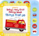 Image for Baby's very first noisy things that go