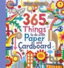 Image for 365 things to do with paper and cardboard