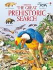 Image for The great prehistoric search
