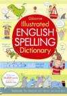 Image for Illustrated English spelling dictionary