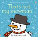 Image for That's not my snowman--