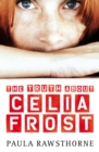 Image for The Truth About Celia Frost