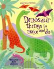 Image for Dinosaur things to make and do
