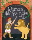 Image for Roman things to make and do