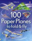 Image for 100 Paper Planes to Fold and Fly