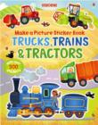 Image for Make a Picture Sticker Book Trains, Trucks & Tractors