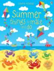 Image for Summer things to make and do