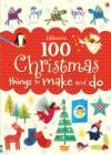 Image for 100 Christmas things to make and do
