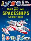 Image for Build your Own Spaceships Sticker Book