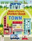 Image for Make a Picture Sticker Book Town