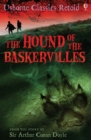 Image for The hound of the Baskervilles: from the story by Sir Arthur Conan Doyle