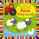 Image for Baby's very first touchy-feely farm play book