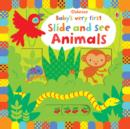 Image for Usborne baby's very first slide and see animals