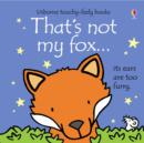 Image for That's not my fox ...