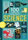 Image for 100 things to know about science