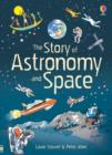 Image for The story of astronomy and space