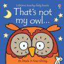 Image for That's not my owl ...