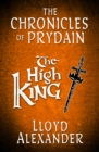 Image for The high king : 5