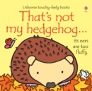 Image for That's not my hedgehog...