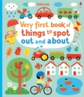 Image for Very first book of things to spot out and about