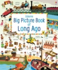 Image for Usborne big picture book: Long ago