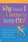 Image for Why should I bother to keep fit?