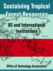 Image for Sustaining Tropical Forest Resources : Us and International Institutions