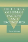 Image for The History of Human Factors and Ergonomics