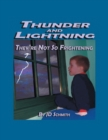 Image for Thunder and Lightning : They're Not So Frightening